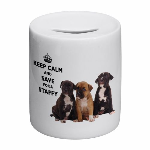 Keep Calm And Save For A Staffy Novelty Ceramic Money Box
